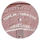 Tune In - Turn Out (Remixes)/Obsessive