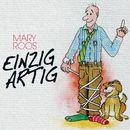 Einzigartig/Mary Roos