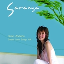 Sweet Love Songs vol.1/Saranya Songsermsawad