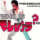 Who Is Elvis '99 (Remixes)/Phenomania