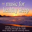 Music for Healthy Sleep - Falling Asleep More Easily, Sleeping Through the Night, Deep Sleep, Special Relaxing Music/Max Relax