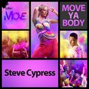 Move Ya Body/Steve Cypress