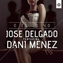 O él o yo (feat. Dani Ménez)/José Delgado