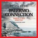 Palermo Connection - Serena Vitale ermittelt (Gekürzt)/Petra Reski