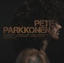 Pete Parkkonen/Pete Parkkonen