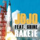 Rakete [feat. Shine]/JoJo