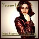 Make Believe It's Your First Time/Yvonne Held