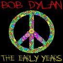 The Early Years/Bob Dylan