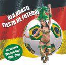 Olá Brasil - Fiesta de Futebol/Olá Brasil - Fiesta de Futebol