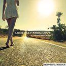 Long Way from Love/DJ Nightwalker