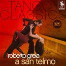 Tango Classics 325: A San Telmo/Roberto Grela y Su Conjunto de Guitarras