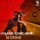 Tango Classics 318: La Brava/Orquesta Donato-Zerrillo