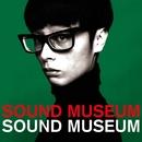 SOUND MUSEUM/Towa Tei