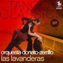 Tango Classics 317: Las Lavanderas/Orquesta Donato-Zerrillo
