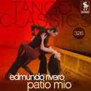 Tango Classics 326: Patio Mio/Edmundo Rivero
