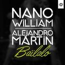 Bailalo (Single)/Nano William & Alejandro Martin