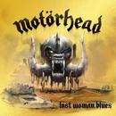Lost Woman Blues/Motörhead