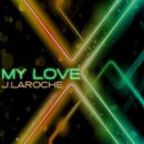 My Love/J. LaRoche