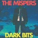 Dark Bits/The Mispers