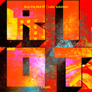 Stop The Riot/Luke Solomon