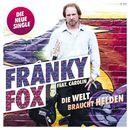 Die Welt braucht Helden [feat. Carolin]/Franky Fox
