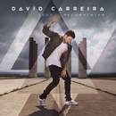 Tout recommencer/David Carreira