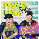 Forfra (Infernal Remix)/Paw&Lina