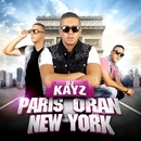 Paris Oran New York/DJ Kayz