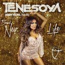 Brand New Life (Baby Noel Remix Extended)/Tenesoya