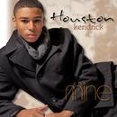 Mine/Houston Kendrick