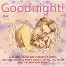 Good Night - Lullabies, Music Box Children's Songs, Soothing Sounds, Baby's Songs for Falling Asleep for the Baby and Infant/Torsten Abrolat