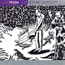 LivePhish, Vol. 12 8/13/96 (Deer Creek Music Center, Noblesville, IN)/Phish