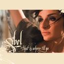 That Is Where I'll Go/Sibel