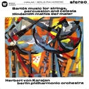 Bartok: Music for Strings, Percussion and Celesta - Hindemith: Symphony (Mathis der Maler)/Herbert Von Karajan