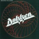Breaking The Chains/Dokken