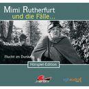 Folge 06: Flucht im Dunkeln/Mimi Rutherfurt