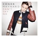 Can't Say No (Lyric Video)/CONOR MAYNARD