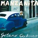Gitano Cubano/Manzanita