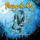 Deja de llorar (Y vuelvete a levantar)/Mago De Oz