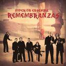 Remembranzas/Hyperion Ensemble