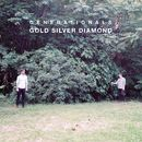 Gold Silver Diamond/Generationals