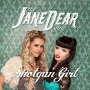 Shotgun Girl/the JaneDear girls