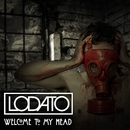 Welcome To My Head/Lodato
