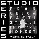 Giants Fall (Studio Series Performance Track)/Francesca Battistelli