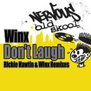 Don't Laugh - Richie Hawtin & Winx Remixes/Winx