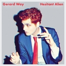 Hesitant Alien/Gerard Way