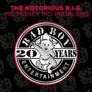 Mo Money Mo Problems/Notorious B.I.G.