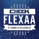 Flexaa (feat. SANNI & VilleGalle)/Cheek