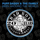 Been Around The World/Puff Daddy & The Family
