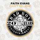 Can't Believe/Faith Evans